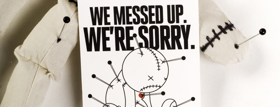 we messed up we're sorry