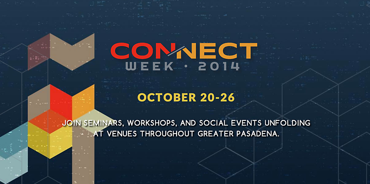 connect week, innovate pasadena