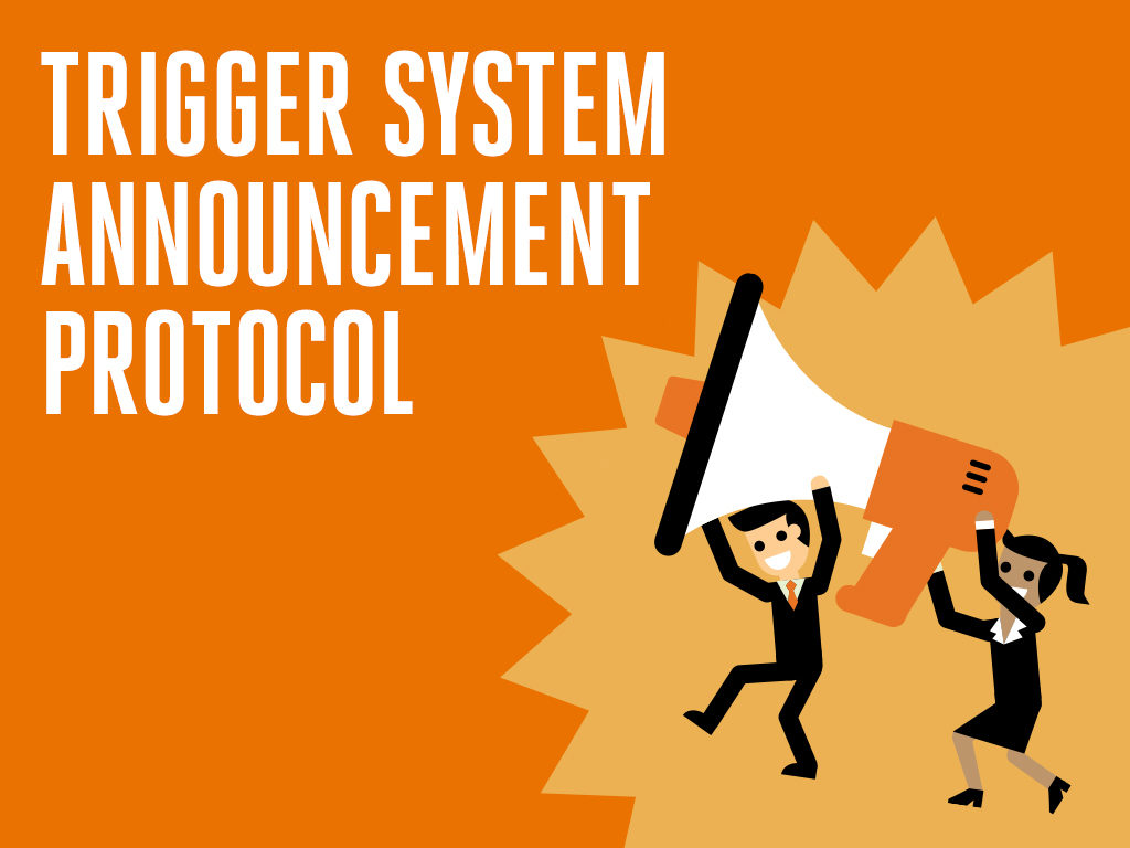 Marketing Trigger Systems Announcement Protocol